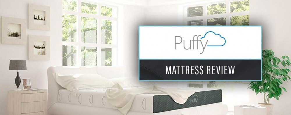 Puffy Mattress : Reviewed & Rated…Plus 2019 Coupons